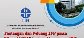 Tantangan dan Peluang Jabatan Fungsional Peneliti Pasca PP Nomor 11/2017 Tentang Manajemen PNS